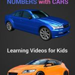 Learn Colors and Numbers with Cars: Learning Videos for Kids