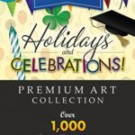 Royalty-Free Premium Holidays & Celebrations Image Collection: Top-Quality ClipArt and Backgrounds To Make Your Scrapbook Designs, Invitations and Other Projects FESTIVE!! (for PC) [Download]