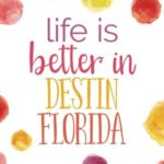 Life Is Better in Destin, Florida (6×9 Journal): Lined Writing Notebook, 120 Pages — Bright Multicolored Pink, Coral, Purple, Orange, Yellow Watercolor Dots with Florida 30A Beach Themed Message
