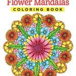 Flower Mandalas Coloring Book (Coloring Is Fun) (Design Originals)